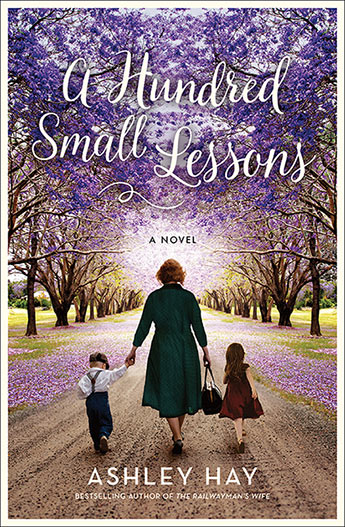 Cover of A Hundred Small Lessons by Ashley Hay